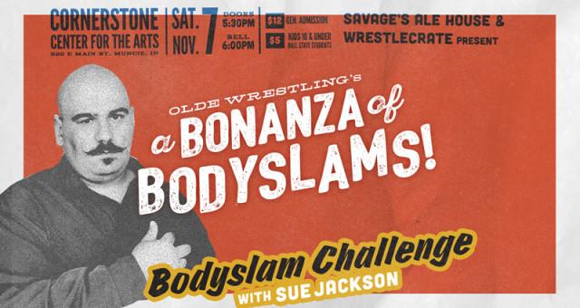 Can ANYONE bodyslam Sue Jackson??