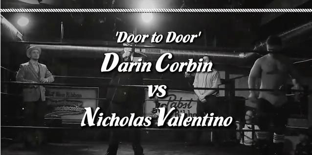 FREE MATCH – Darin Corbin vs. Nicholas Valentino