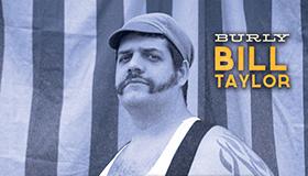 Broad Shouldered 'Burly' Bill