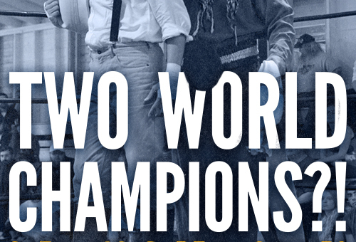 TWO World Champions?!?!