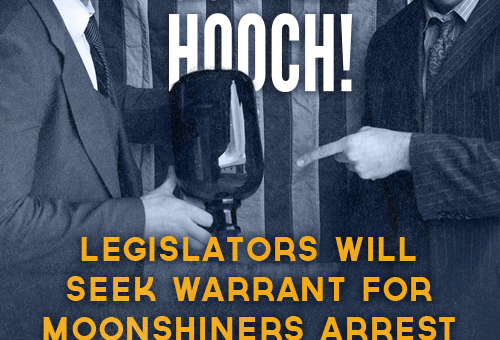 The Legislators got the Hooch!