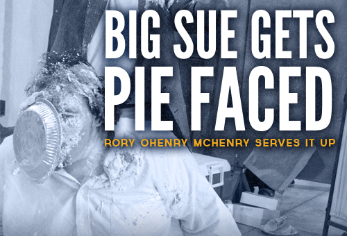 Sue Jackson gets a big helping of Pie