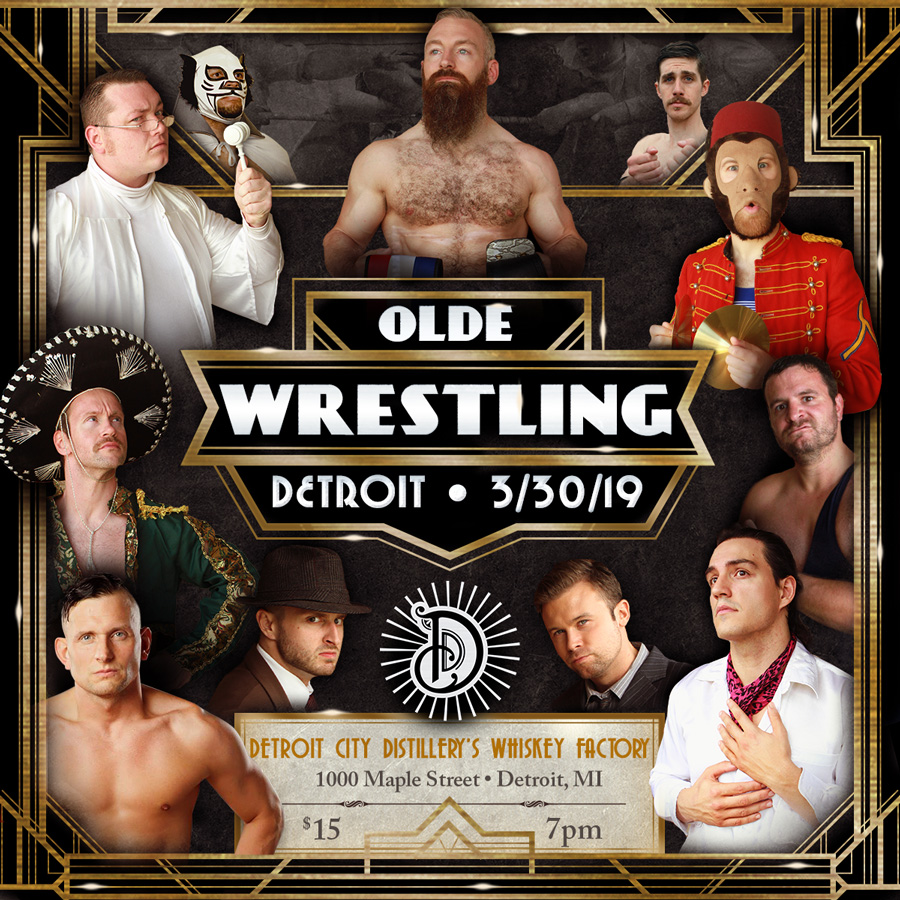 Olde Wrestling debuts in Detroit - Saturday, March 30th