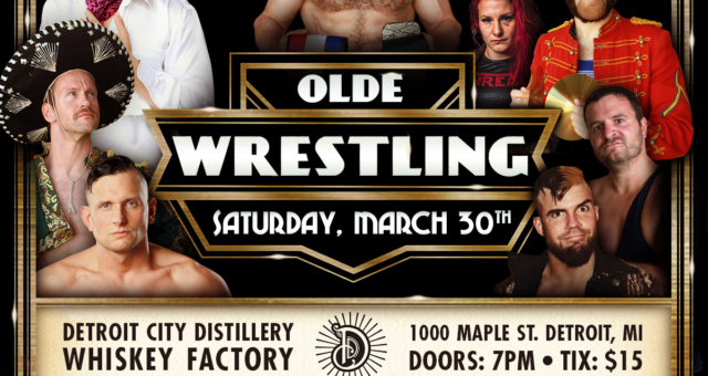 Olde Wrestling comes to Detroit!
