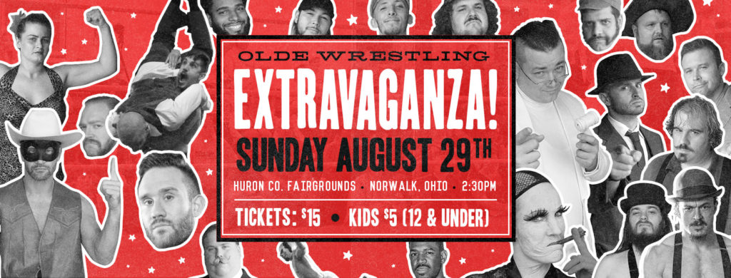 Olde Wrestling Extravaganza August 29th
