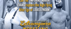 Robert Evans vs Louis Lyndon - Another Extravaganza of Wrestling Exhibitions